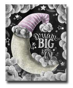 Dream Big Little One Chalkboard Art Chalk Art by TheWhiteLime
