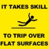 tehe I've done this. Reason for my bad knees. I fall a lot :-)