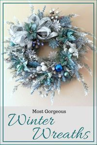 The most Beautiful and Classy Winter Wreaths of the season. Love them all! #winter #wreath #classy #ShopStyle #afflink