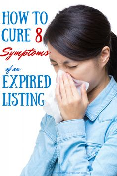Avoid your home listing expiring by follow some great #realestate advice: http://www.imagineyourhouse.com/2015/01/08/cure-8-symptoms-expired-home-listing/
