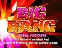 Big Bang Herbal Incense Potpourri  It's a BANG from this Herbal Potpourri Blend. A Cannabinoid FREE Formula, No Synthetics! LEGAL in all USA States!