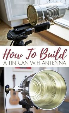How To Build A Tin Can WiFi Antenna - This little hack improves your wifi range so much the modem companies have tried to hide this for years! #diy #wifiatenna #diywifiatenna