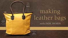 Don't spend hundreds on a handbag when you can make one on your sewing machine. Customize and sew boutique-quality leather handbags with designer Don Morin.