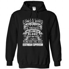 Cool Electrician Supervisor - Job Title Shirts & Tees #tee #tshirt #Job #ZodiacTshirt #Profession #Career #supervisor