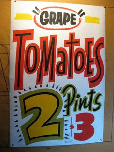Grape Tomatoes by Dad's Paper Signs