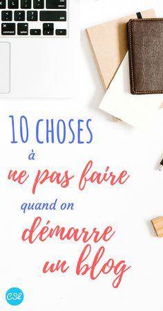10 choses à ne pas faire quand on démarre un blog | Démarrer un blog | Erreurs à éviter au démarrage d'un blog | Créer Sans Limites