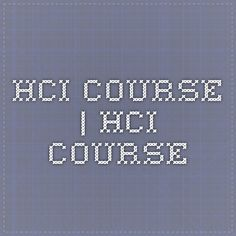 HCI Course | HCI Course