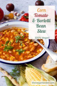 This lovely and easy Borlotti Bean, Sweet Corn Vegan Recipes Easy, Veggie Recipes, Fall Recipes, Whole Food Recipes, Scary Cakes, Bean Stew, Sweet Corn, Pumpkin Spice, Dairy Free
