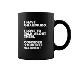 Do You Love Your Grandkids? Then this mug is for YOU. A constant reminder of your love for your grandchildren ** Exclusive Design - Not Available in Stores **