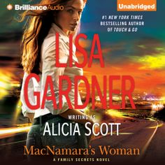 "Lisa Gardner's #Thriller ""MacNamara's Woman"" is now out in audiobook form. Sample the audio here:"