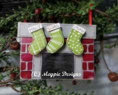 fireplace ornament; or a felt version of this would be cute too!
