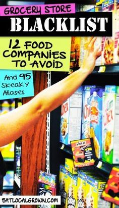 Blacklisted: 12 Food Companies to Avoid http://eatlocalgrown.com/article/11357-blacklisted-12-food-companies-to-avoid.html