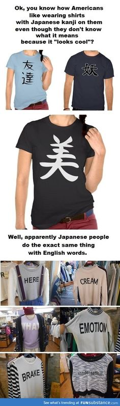 Japanese people wear shirts with random American words