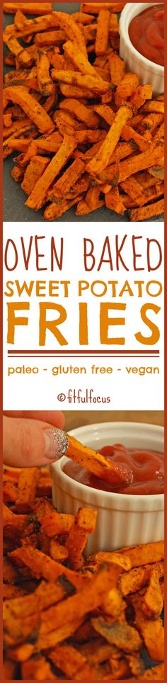 Oven Baked Sweet Potato Fries   Healthy Recipes   Meatless Monday   Paleo   Vegan   Gluten Free   Healthy French Fries
