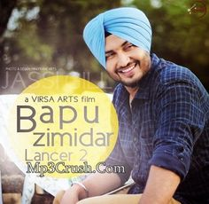 Jassi Gill Song Bapu Zimidar From Album Lancer 2 is Now Video Out.Download Video Of Jassi Gill Song Bapu Zimidar From Lancer 2  From Given Link.lyrics of song Bapu Zimidar Lancer 2 Jassi Gill Is Also - See more at: http://www.mp3crush.com/bapu-zimidar-jassi-gill-replay-return-of-melody
