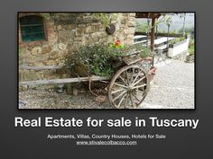 If you want to live in Tuscany we are ready to suggest some beautiful places to buy. Welcome!