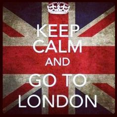 Go to London!