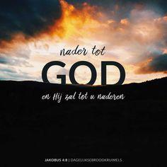 Ik kom tot U, Heer. Ik wil U vragen dicht bij mij te zijn en mij opnieuw te vullen met Uw Heilige Geest. Stroom met Uw levend water door mij heen en reinig mijn ziel van alle eenzaamheid. Ik weiger halfslachtig te zijn. Ik wil U niet eerst danken voor Uw aanwezigheid en dan doen alsof U er niet... https://www.dagelijksebroodkruimels.nl/jakobus-4-8-3/