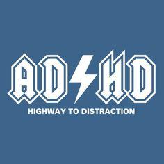 ADHD funny! http://media-cache1.pinterest.com/upload/10907224067022506_WuRLWL7V_f.jpg abpuryear lmbo