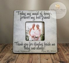 Today My Maid Of Honor Forever My Best Friend by 2ChicksAndABasket
