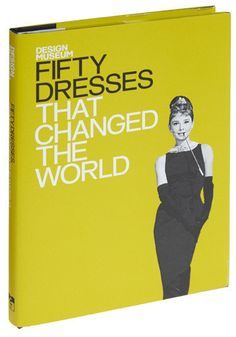 Fifty Dresses that Changed the World. That stunning, white halterneck of Marilyn's, the simply mod, mid-1960s, Mary Quant mini dress, Princess Diana's ornately opulent wedding gown - each of these are examples of dress designs that made history.  #modcloth