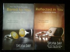 Silvia Day CrossFire Series Books 1 and 2: Bared to You Reflected in You
