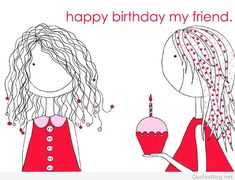 happy birthday friend - Buscar con Google