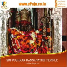 Believed to be, most imposing of the modern temples, the Sri Pushkar Ranganathji Temple is situated at the entrance of Pushkar. It belongs to the Shirveshnva sect of the Hindus, which was founded by Shi Ramanujacharya. The main entrance of the temple is incarnated by intricately carved Gopuram a distinct feature of the south Indian temple architecture and inside this Nijmandir stands the Golden Garuda, Dhwaja Stambha, representing the Garuda the vahan of Lord Vishnu, on the earliest mention…