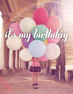 Happy Birthday To Me! Wish me happy birthday! Birthday Quotes For Him, Today Is My Birthday, Happy Birthday Messages, Its My Bday, Birthday Month, Birthday Greetings, Birthday Wishes, Girl Birthday, Girls Birthday Party Themes