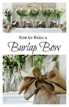 How To Make A Burlap Bow ~    Perfect for weddings, mantels or wreath!     From thistlewoodfarms.com/