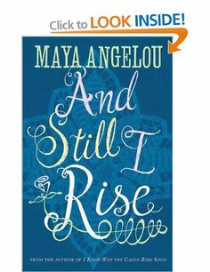 And Still I Rise: Amazon.co.uk: Dr Maya Angelou: Books
