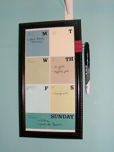I created a dry erase memo board to remind me of things I need to take with me when heading out. It is just an old frame with some paint chips under the glass to mark the different days. I added a binder clip to the side to create a hook for my dry erase marker. Binder clips have at least a million and one uses.