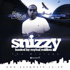 Yung Meth – Snizzy The Mixtape [@YungMeth]