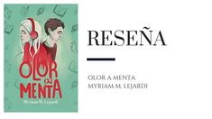 Reseña: Olor a menta de Myriam M. Lejardi (Pilkunnussita) - Pirra Smith Movie Posters, Methamphetamine, Mint, Film Poster, Billboard, Film Posters