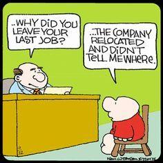 "Bad Job Interview Answers"" I just think the comic is cute. Interview Answers, Funny Interview, Interview Questions, Interview Quotes, Interview Advice, Interview Preparation, Cartoon Jokes, Ziggy Cartoon, Math Cartoons"