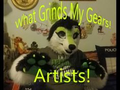 What Grinds My Gears: Artists