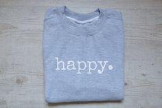 Jumpers & Sweatshirts – Grey Happy sweatshirt / slouchy sweater / soft unisex sweatshirt – a unique product by wear2me via en.DaWanda.com