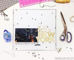 TUTORIAL | EMBROIDERED DIAMOND PATTERN BACKGROUND WITH 'HELLO NEW YORK' SCRAPBOOK LAYOUT | THE PAPER CURATOR