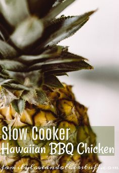 Slow Cooker Hawaiian BBQ Chicken