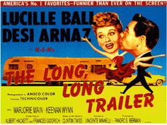 You And Me (Eu e Você): Dica de Filme: The Long, Long Trailer (1953)