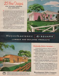 25 New Designs for Modern Garages and Carports. Plans available at your local Weyerhauser 4-Square lumber and building dealer. 1958