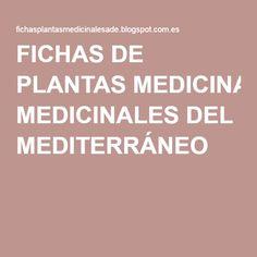 FICHAS DE PLANTAS MEDICINALES DEL MEDITERRÁNEO