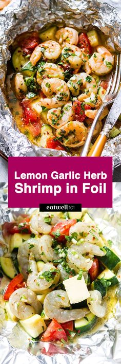 Lemon Garlic Herb Shrimp in Foil Packets: Want to try something new? Enjoy the hearty flavors of a nourishing dinner with these lemon garlic herb shrimp in foil packets. Shrimp with tomato and zucchini are marinated with a herbed lemon gar… Foil Packet Dinners, Foil Pack Meals, Foil Dinners, Grilling Recipes, Fish Recipes, Seafood Recipes, Cooking Recipes, Healthy Recipes, Italian Shrimp Recipes