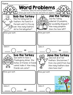 Word Problems- Read the turkey word problems and solve the equations. Show your work by drawing or any other visual way and write the number sentence. Making learning FUN!
