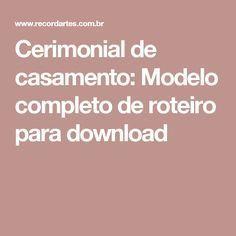 Cerimonial De Casamento Modelo Completo De Roteiro Para Download