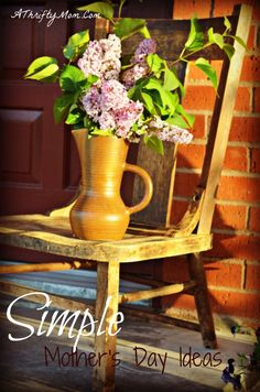 Simple Ideas to make your Mother's Day one you will never forget!