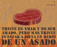 Carne Asada, Gaucho, Food Quotes, Life Quotes, Beer Pictures, Denim Ideas, Logo Restaurant, Bbq, Funny