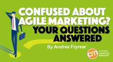 Confused About Agile Marketing? Your Questions Answered