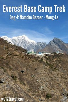 Dag 4 van de trektocht naar Everest Base Camp - van de beschaving van Namche Bazaar naar het gehucht Mong-La, waar ik ziek word en voor het eerst intens trieste verhalen over de aardbeving hoor...