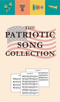 Patriotic songs for kids! Complete with recordings, song background info, and sheet music!